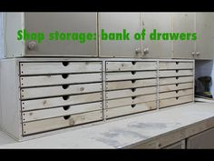 Bank of drawers for the shop! - YouTube