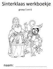 Altijd goed te gebruiken, een werkboekje met klaaropdrachten rondom Sinterklaas voor je groep  5 en 6.