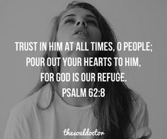 bible full of cray but psalms Bible Verses Quotes, Bible Scriptures, Jesus Quotes, Wisdom Quotes, Psalm 62 8, God Loves Me, Praise God, Quotes About God, Spiritual Quotes