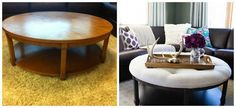 Turning old coffee table into an ottoman. I like this round/oval style, as u normally see square/rectangle.