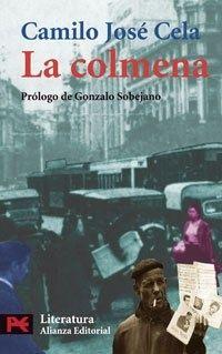EL LIBRO DEL DÍA La colmena, de Camilo José Cela. http://www.quelibroleo.com/la-colmena 28-10-2012