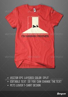 #PETS FRIEND #T-SHIRT - Clean #Designs Download here: https://graphicriver.net/item/pets-friend-tshirt/2535177?ref=alena994