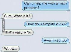 Math problems, huh..