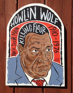 "11""x16"" blues music folk art painting of Howlin Wolf by Grego from mojohand.com - thick wood - ready to hang"