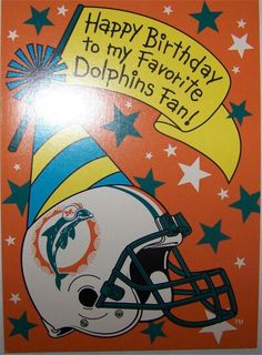 Miami Dolphins Birthday Wishes Cards Happy Birthday Cards