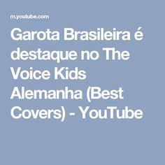 Garota Brasileira é destaque no The Voice Kids Alemanha (Best Covers) - YouTube