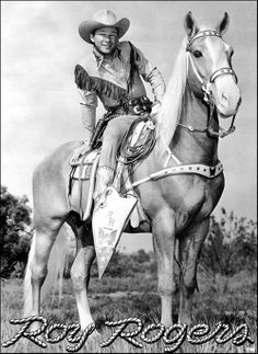 Roy Rogers and Trigger - Happy Trails to you until we meet again...Happy Trails to you may you be ...until then.... Happy Trails to you...