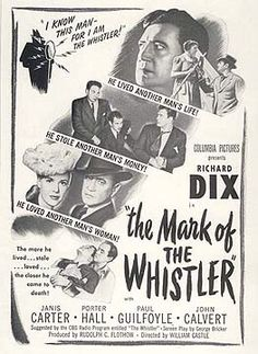 """The Mark of the Whistler is a 1944 American mystery film noir based on the radio drama The Whistler. Directed by William Castle, the production features Richard Dix, Porter Hall and Janis Carter. It is the second of Columbia Pictures' eight """"Whistler"""" films starring Richard Dix produced in the 1940s."""