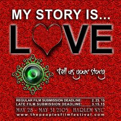 Your story is... love. Happy Valentines Day from The People's Film Festival. Don't forget the regular film submission deadline for TPFF 2015 is 2.23 and late film submission deadline is 3.15