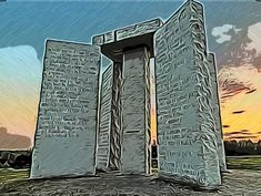 The Georgia Guidestones. | Tales of History and Imagination World History, Imagination, Georgia, Fantasy, History Of The World