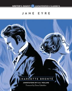 Writer's Digest Annotated Classics: Jane Eyre