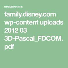 family.disney.com wp-content uploads 2012 03 3D-Pascal_FDCOM.pdf