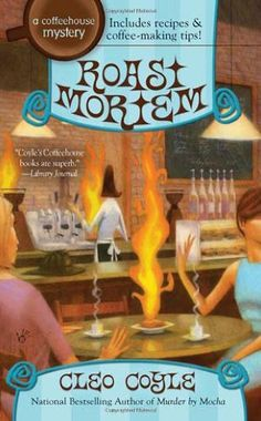 Roast Mortem (Coffee House Mystery)/Cleo Coyle