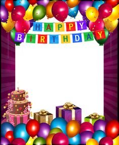Happy Birthday with Balloons Transparent PNG Frame Happy Birthday Template, Happy Birthday Posters, Happy Birthday Frame, Birthday Photo Frame, Happy Birthday Wallpaper, Birthday Frames, Happy Birthday Pictures, Birthday Background, Happy Birthday Greetings