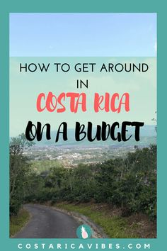 How to travel through Costa Rica by bus, charter, rental car, taxis and plane. Plus, the pros and cons of each one and cost.