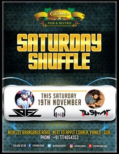 Saturday Shuffle is back for you to have fun all night long. With DJ Joel & Tushar spinning the best EDM tunes, dance the night away and have a happening weekend. #CafeMojo #Pubs #Party #Music #Beer #EatLocal   #Beers #Enjoy #BeerDrinks  #Parties #PartyMusic #GoodTimes  #Dance #Pub #Fun #DrinkLocal #OntheBar  #Drinks #Goa  #OnthePub  #Clubbing #Club #Lounge #Bar #Amazing #Great #NightOut.