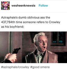i realise, this is inacurate, when the angels call crowley his boyfriend he gets all flustered and happy Good Omens Book, Michael Sheen, Terry Pratchett, David Tennant, Crowley, Best Couple, Superwholock, Favorite Tv Shows, Movies And Tv Shows