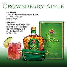 Crownberry Apple recipe featuring Crown Royal Regal Apple - Jule H. Martinis, Cocktails, Cocktail Drinks, Cocktail Recipes, Fancy Drinks, Liquor Drinks, Alcoholic Drinks, Bourbon Drinks, Sangria