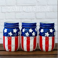 DIY Stars & Stripes Mason Jars !