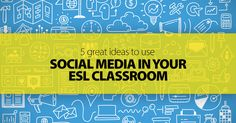 5 Great Ideas to Use Social Media in Your ESL Classroom Teaching Technology, Educational Technology, Educational Websites, Effective Classroom Management, Teaching Activities, Teaching Ideas, Effective Teaching, English Language Learners, Learning Spanish