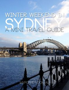 Winter Weekend Away in Sydney - A Mini Travel Guide - My Poppet Living