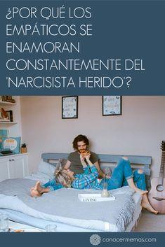 Por qué los empáticos se enamoran constantemente del narcisista herido? #mente #autoayuda