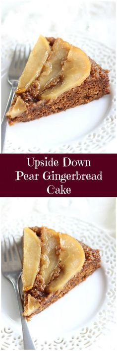 A layer of buttery, caramelized pears on top of a moist and spicy gingerbread cake!