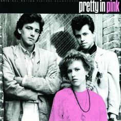 """Pretty in Pink. Weren't you rooting for Ducky, too?""-- I read somewhere that in the original ending John Hughes wrote, she picks Ducky. But Molly Ringwald hated it, so they changed the ending. :("