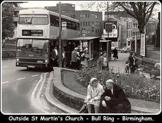 Outside St Martins Church in the Bull Ring Birmingham England. Just how I remember it. Birmingham City Centre, Birmingham England, 2nd City, West Midlands, City Buildings, Historical Photos, Day Trips, Old Photos, Childhood Memories