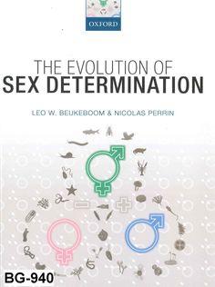The evolution of sex determination / Leo W. Beukeboom, Nicolas Perrin