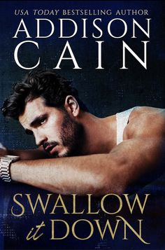 We recommend Swallow it Down By Addison Cain! Usa Today, Reading Online, Books Online, Addison Cain, La Sainte Bible, Ebook Cover Design, The Way He Looks, Book Boyfriends, Bestselling Author
