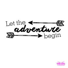 Let the Adventure Begin Svg cut file for Cricut, Silhouette, and Cameo, vinyl transfer cut file, baby Svg, toddler Svg, adventure Svg by PinkBullDesign on Etsy