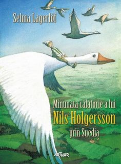 Selma Lagerlöf, Minunata călătorie a lui Nils Holgersson prin Suedia – 1961 - Google Search