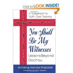 You Shall Be My Witnesses: Lessons Beyond Dachau