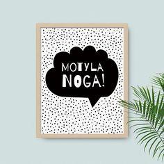 Motyla Noga #plakat #milostudio #minimal #grafikadorzeczy #scandinavian #style #poster #kids #children #illustration #nurseryroom #pokojdziecka #kidsroomdecor #kidsdecor #kidstyle #babystyle #typografia #blackwhite #plakatmotywacyjny  #plakatskandynawski #freakkid © Milo Studio