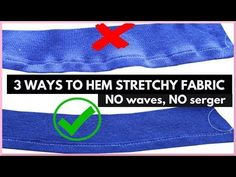 Here are 3 tips on how to hem stretchy fabric , knit fabric, without it getting wavy, curvy, or puckered and without a serger. Sew a hem that lays flat! Easy Sewing Projects, Sewing Tutorials, Sewing Crafts, Sewing Patterns, Sewing Hems, Sewing Clothes, Hand Sewing, Sewing Machines Best, Tandoori Masala
