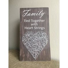 Heart String Art - Family Sign - Tied Together with Heart Strings - Wood Sign - String Art- Wood Display - Home Decor - Family Sign