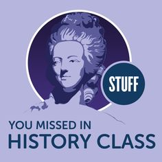 Check out this cool episode: https://itunes.apple.com/us/podcast/stuff-you-missed-in-history-class/id283605519?mt=2&i=1000389990582