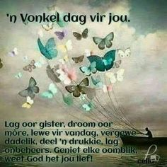 Good Morning Good Night, Good Morning Quotes, Lekker Dag, Goeie More, Afrikaans Quotes, Bike Art, Day Wishes, Lily, Motivational