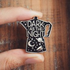 ENAMEL MOKA PIN - for coffee lovers - DARK AS THE NIGHT by Ahoy Kollektiv Design by Silvia Montanari