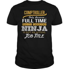 Awesome Tee For Comptroller T-Shirts, Hoodies. Check Price Now ==► https://www.sunfrog.com/LifeStyle/Awesome-Tee-For-Comptroller-124515883-Black-Guys.html?id=41382