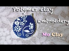 Video: PC embroidery and wire bezel tute.  More of what to do with stick or thin knitting needle. #Polymer #Clay #Tutorials