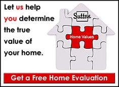 What is Your Home Worth? Sutton Group Realty Systems Inc. True Homes, Condos For Sale, House Prices, Continue Reading, Toronto, Check