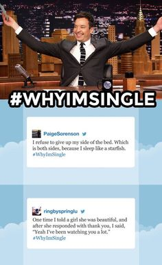The Tonight Show Starring Jimmy Fallon Page Liked · 1 hr · Edited ·     With Valentine's Day around the corner, Jimmy reads some of your funniest #WhyImSingle tweets. Think you have these beat? Leave yours in the comments below!