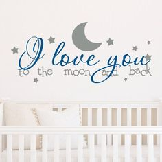 I Love You To The Moon Custom Color Wall Decal - Wall Sticker, Mural, & Decal Designs at Wall Sticker Outlet Wall Decor Lights, Kids Wall Decor, Nursery Wall Decals, Wall Murals, Bed Wall, Wallpaper Decor, Everything Baby, Peel And Stick Wallpaper, Wall Colors