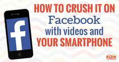 Video content is very popular. Find out How to Crush It on Facebook with Videos and Your Smartphone.