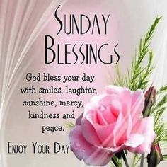 Sunday Blessings God Bless Your Day sunday sunday quotes happy sunday sunday…