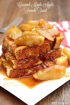 Caramel Maple Apple French Toast. This breakfast consists of delicious ...