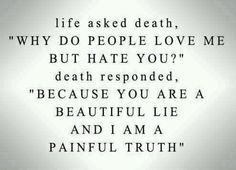 Life and death quotes.