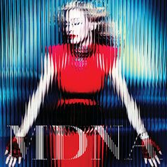 ONLY RECENSIONI TO PLAY WITH: MDNA di Madonna (2012)